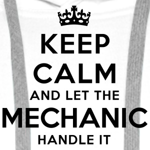 keep calm let mechanic handle it - Men's Premium Hoodie