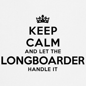 keep calm let longboarder handle it - Cooking Apron