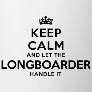 keep calm let longboarder handle it - Mug