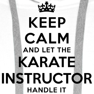 keep calm let karate instructor handle i - Sweat-shirt à capuche Premium pour hommes