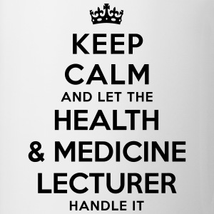 keep calm let health medicine lecturer h - Mug