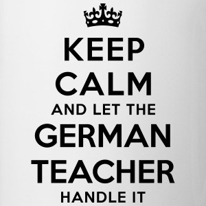 keep calm let german teacher handle it - Mug