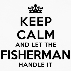 keep calm let fisherman handle it - Men's Premium Longsleeve Shirt