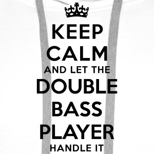 keep calm let the double bass player han - Men's Premium Hoodie