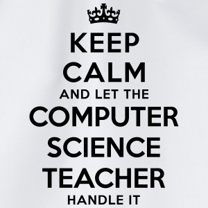 keep calm let the computer science teach - Drawstring Bag