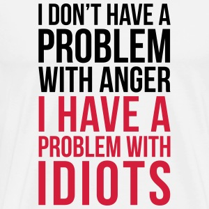 Problem With Idiots Funny Quote Gensere - Premium T-skjorte for menn