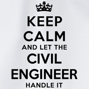 keep calm let the civil engineer handle  - Drawstring Bag