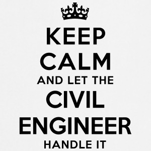 keep calm let the civil engineer handle  - Cooking Apron