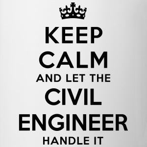 keep calm let the civil engineer handle  - Mug