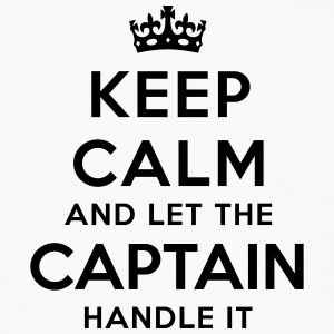 keep calm let the captain handle it - Men's Premium Longsleeve Shirt