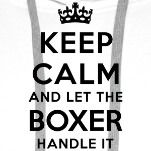 keep calm let the boxer handle it - Sweat-shirt à capuche Premium pour hommes