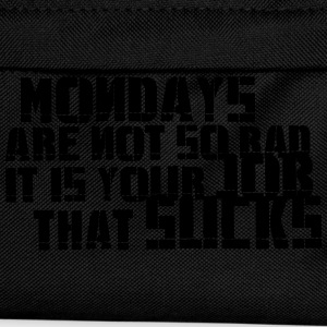 Mondays are not so bad ... T-Shirts - Kids' Backpack