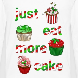 Just eat more Christmas cake - Men's Premium Longsleeve Shirt