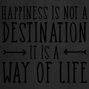 Happiness Is Not  A Destination... T-paidat - Esiliina