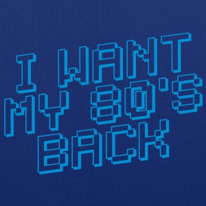 I WANT MY 80s BACK - Tas van stof