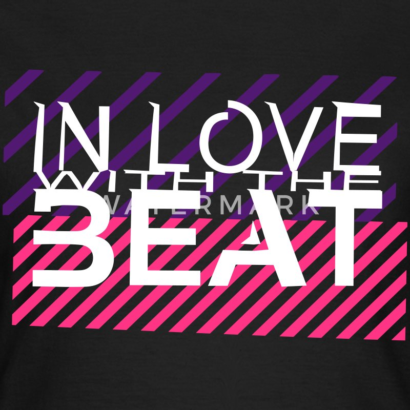 in love with the beat T-Shirts - Frauen T-Shirt