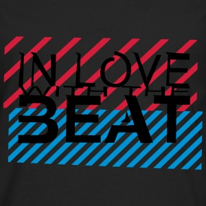 in love with the beat T-Shirts - Männer Premium Langarmshirt