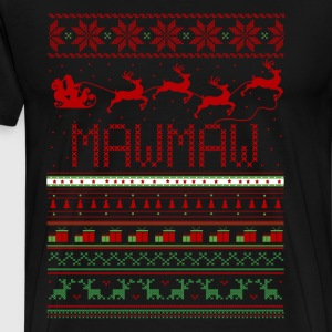 Mawmaw Ugly Christmas Sweater Xmas Long Sleeve Shirts - Men's Premium T-Shirt
