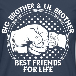 Big Brother & Lil Brother Best Friends For Life T-Shirts - Men's Premium Longsleeve Shirt