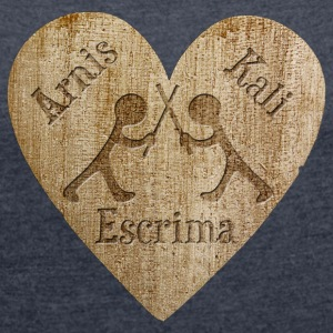 Love - Arnis Kali Escrima Hoodies & Sweatshirts - Women's T-shirt with rolled up sleeves