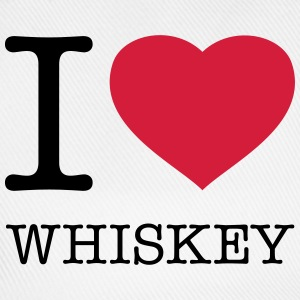 I LOVE WHISKEY - Baseball Cap