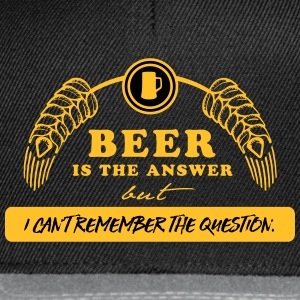 beer is the answer Pullover & Hoodies - Snapback Cap