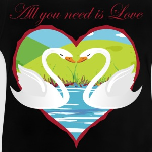 all_you_need_is_love Schwäne T-Shirts - Baby T-Shirt