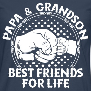 Papa & Grandson Best Friends For Life T-Shirts - Men's Premium Longsleeve Shirt
