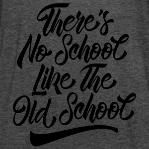 There's No School Like The Old School T-Shirts - Women's Tank Top by Bella