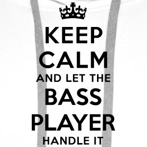 keep calm and let the bass player handle - Men's Premium Hoodie