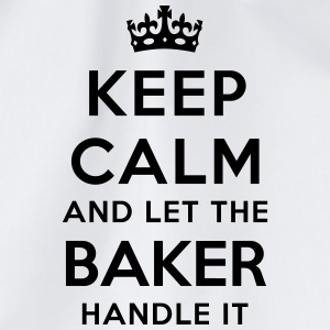keep calm and let the baker handle it - Drawstring Bag