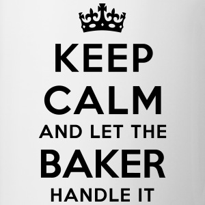keep calm and let the baker handle it - Mug