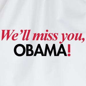 We'll miss you, Obama T-Shirts - Drawstring Bag