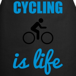 Cycling is life Fahrrad - Cooking Apron