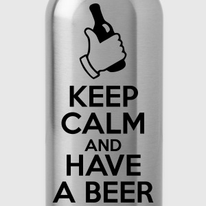 Keep Calm and Have a Beer - Trinkflasche