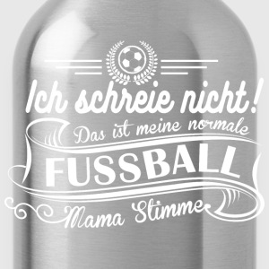 Fußball Mama Stimme  T-Shirts - Trinkflasche