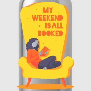 My weekend is all booked Shirts - Water Bottle