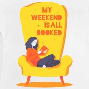 My weekend is all booked Skjorter - Baby-T-skjorte