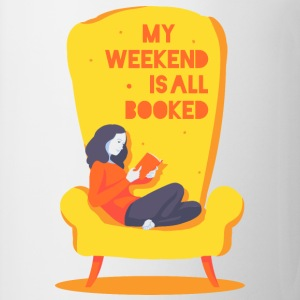 My weekend is all booked Camisetas - Taza