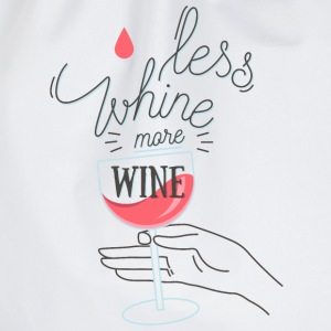 Less Whine more Wine T-shirts - Gymnastikpåse