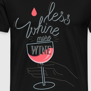 Less Whine more Wine Sweaters - Mannen Premium T-shirt