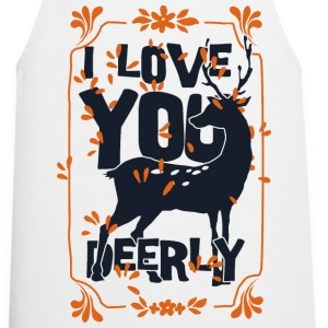 I love you deerly- Liebe Hirsch Reh Tier T-shirts - Förkläde