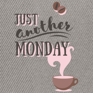 Just another MONDAY Kaffee Montag Typografie Magliette - Snapback Cap