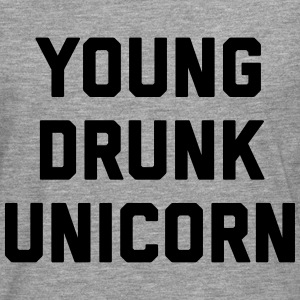 Young Drunk Unicorn Funny Quote Tops - Männer Premium Langarmshirt