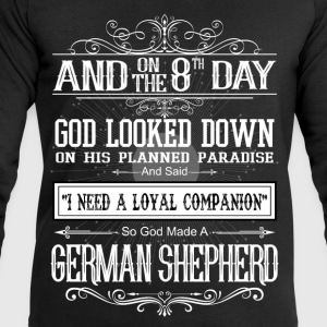 And8th Day God Look Down God Made A German Shepher T-Shirts - Men's Sweatshirt by Stanley & Stella
