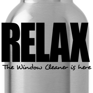 relax the window cleaner is here - Water Bottle