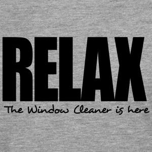 relax the window cleaner is here - Men's Premium Longsleeve Shirt