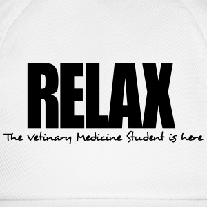 relax the vetinary medicine student is h - Baseball Cap