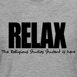relax the religious studies student is h - Men's Premium Longsleeve Shirt
