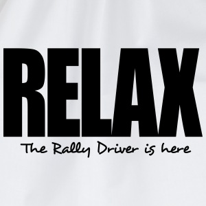 relax the rally driver is here - Drawstring Bag